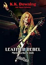 K.K. Downing mit Mark Eglinton:  Leather Rebel – Mein Leben mit Judas Priest