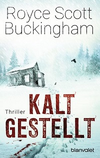 Buckingham, Royce Scott - Kaltgestellt
