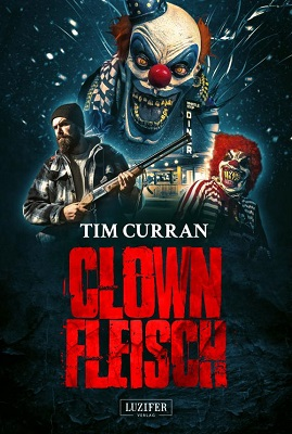Curran, Tim - Clownfleisch