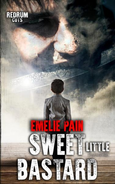 Pain, Emelie - Sweet little Bastard