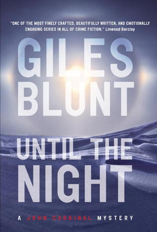Until The Night von Giles Blunt