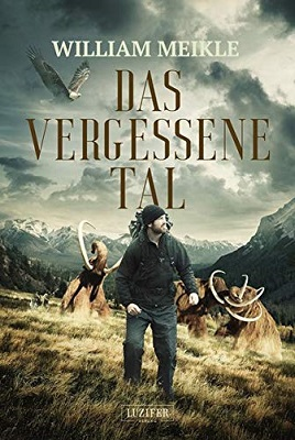 Meikle, William - Das vergessene Tal
