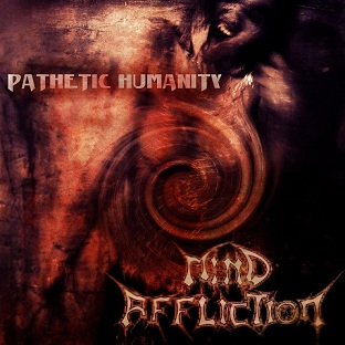 images/cover/2013_05/mindaffliction-pathetichumanity.jpg