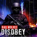 Bad Wolves – Disobey