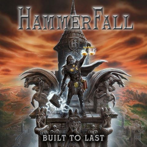 Hammerfall – Built To Last (Hail or Kill Review)