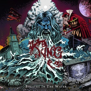 Kyng – Breathe In The Water