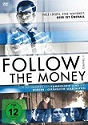 Follow the Money (Staffel I)