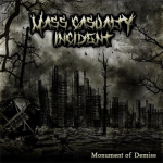 Mass Casualty Incident – Monument Of Demise