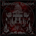 The Doomsday Kingdom – The Doomsday Kingdom