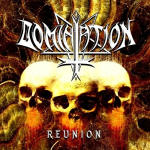 Domination – Reunion
