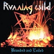 Running Wild – Branded and Exiled (Deluxe Expanded Edition)