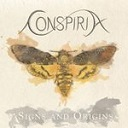 Conspiria – Signs and Origins