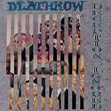 Deathrow – Deception Ignored (Re-Release)