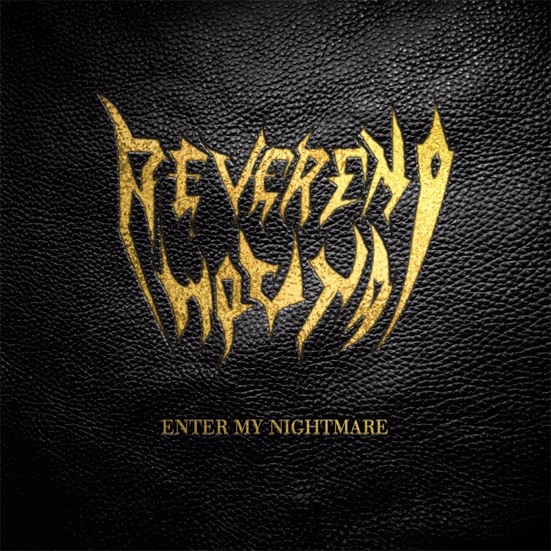 Reverend Hound – Enter My Nightmare