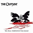 The Outside – We feel trough the Dead