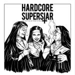Hardcore Superstar – You Can't Kill My Rock'n Roll