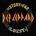 Def Leppard – The Story so far – The Best Of