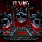 Mortal Infinity – In Cold Blood