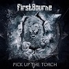 First Bourne – Pick Up The Torch