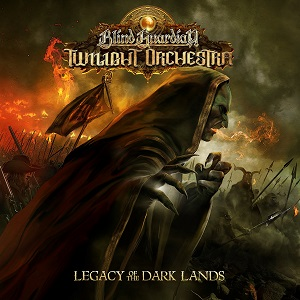 Blind Guardian Twilight Orchestra – Legacy Of The Dark Lands