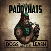 The O Reilys And The Paddyhats – Dogs On The LEash