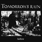 Tomorrow´s Rain – Hollow