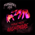 Forsaken Age – Heavy Metal Nightmare