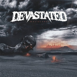 Devastated – Wastelands