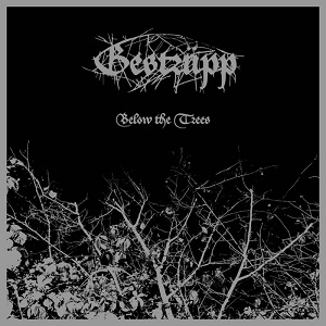 Gestrüpp – Below The Trees