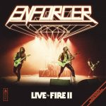 Enforcer – Live By Fire II