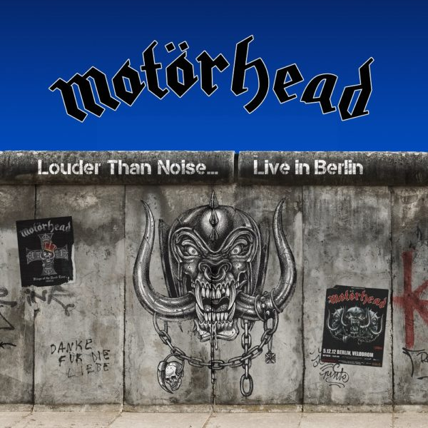 Motörhead – Louder than Noise…Live in Berlin