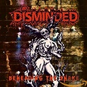 Disminded – Beheading the Snake