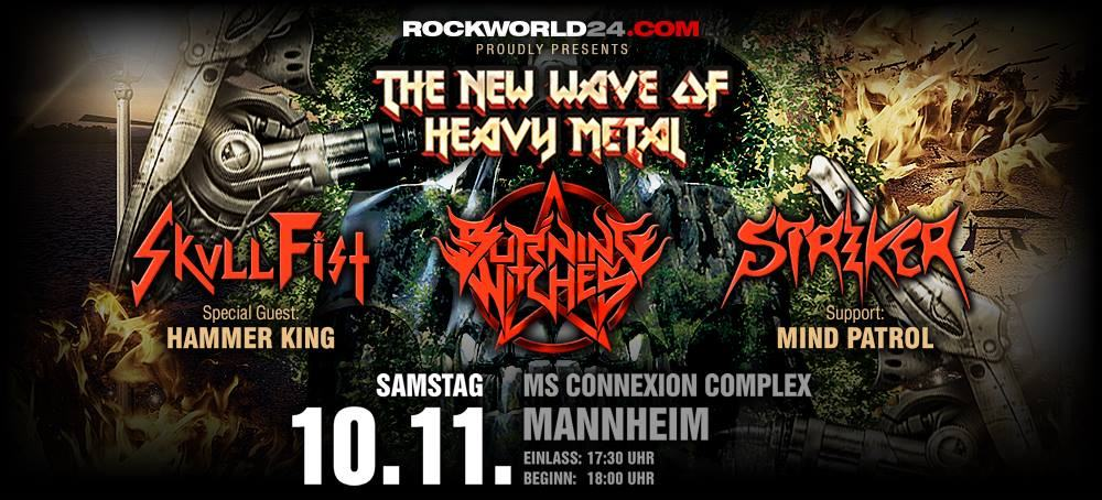 Burning Witches, Striker, Skull Fist, Hammer King, Mind Patrol – Mannheim