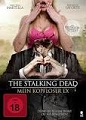 The Stalking Dead – Mein kopfloser Ex