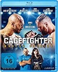 Cage Fighter – Worlds Collide