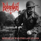 Rebaelliun -Bringer of war (The last stand)