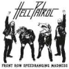 Hell Patröl – Front Row Speedbanging Madness