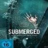 Submerged – Gefangen in der Tiefe