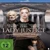 Lady Justice – Im Namen der Gerechtigkeit