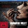 Human Meat – Mörder. Kannibale. Zombie.