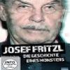 Josef Fritzl – Die Geschichte eines Monsters