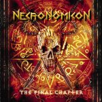 Necronomicon – The Final Chapter