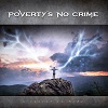 Poverty's No Crime – A Secret To Hide